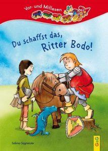 Du schaffst das, Ritter Bodo!